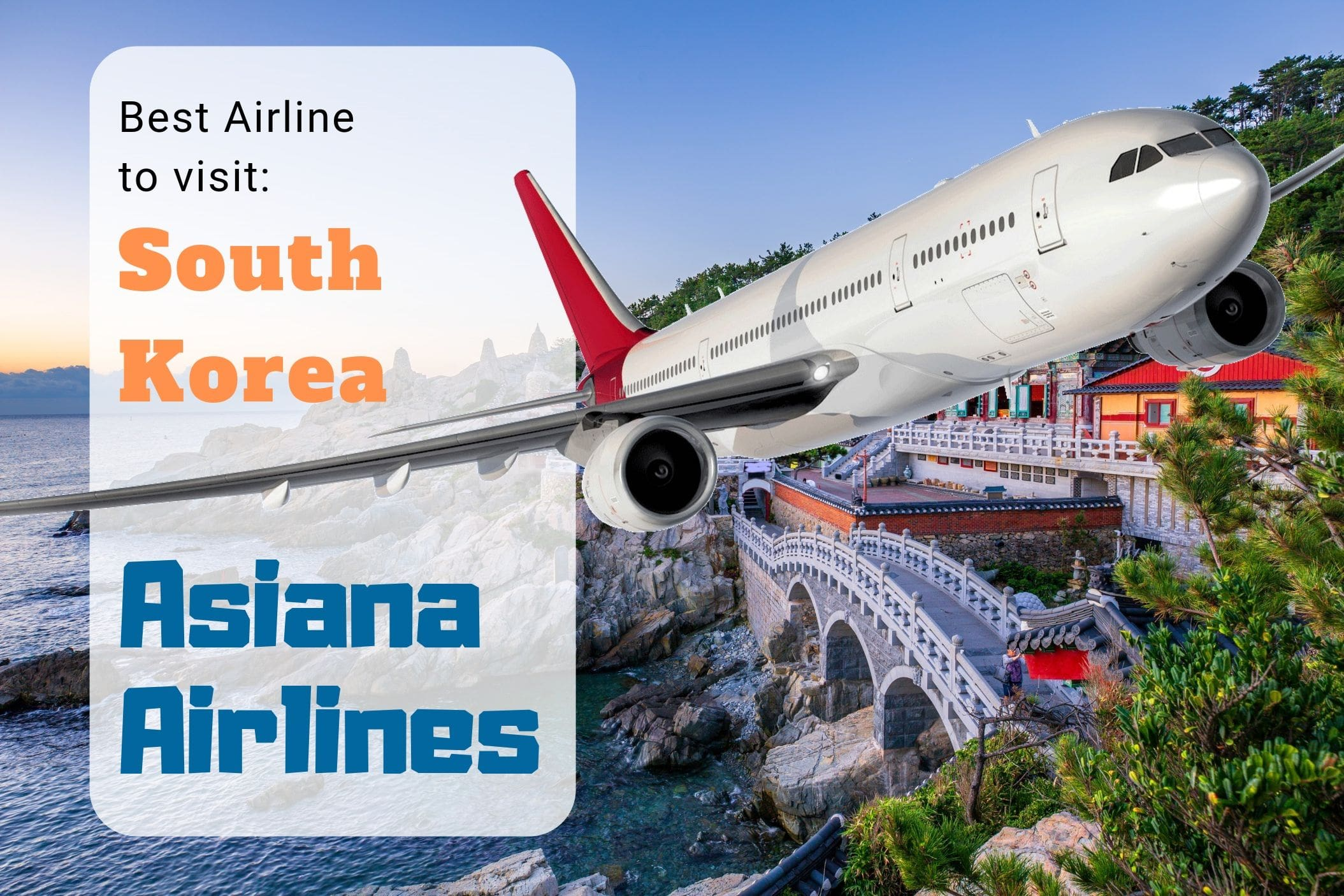 2019-10-23-10-15-182019-09-25-09-41-26Best Airline to visit South Korea-min
