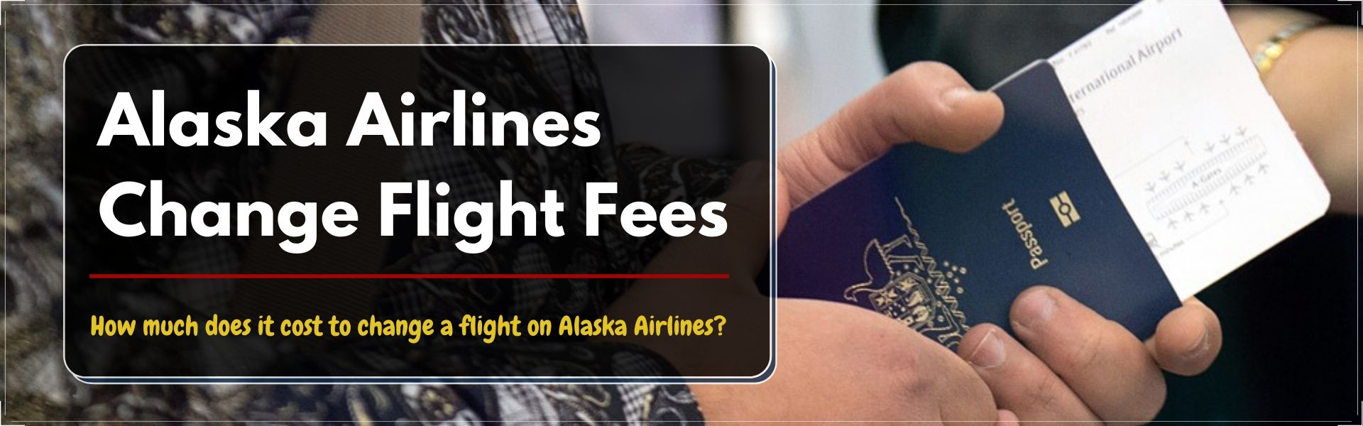 2020-06-13-06-01-42How much does it cost to change a flight on Alaska Airlines