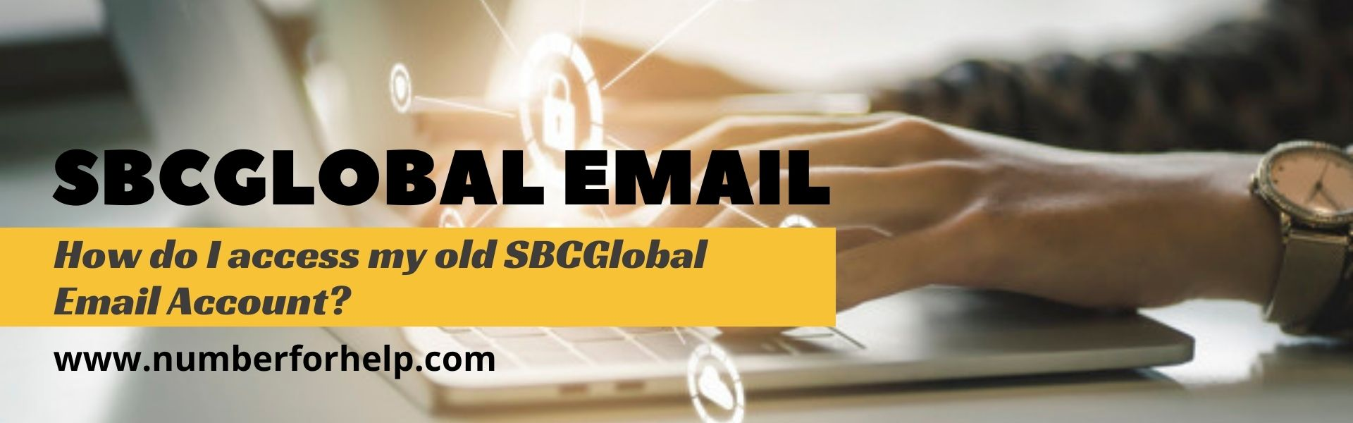 2021-02-01-02-17-30How do I access my old SBCGlobal Email Account